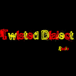 Twisted Dialect Radio - Show 8 and Stylistic Flow Interview/Freestyle