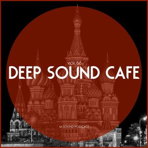 Deep Sound Cafe (vol.66) M.SOUND