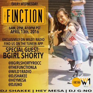 The Function (Episode 015) with  guest (B-GIRL SHORTY)