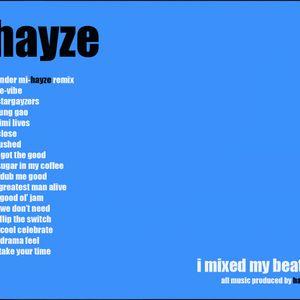 Hayze-I mixed my beats-2005