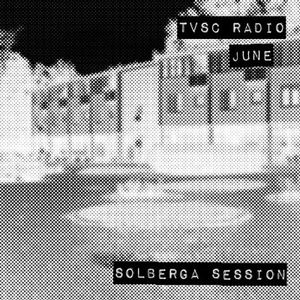 TVSC Radio — June Solberga Session