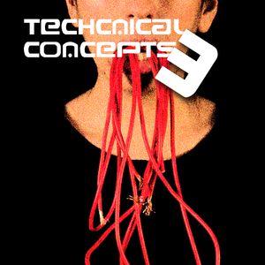 Technical Concepts 3 (March '10 Tech mix) - Live