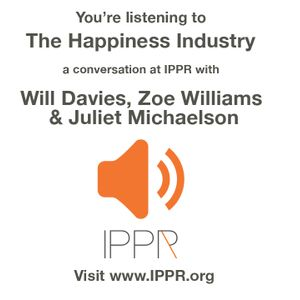 The happiness industry: How the government and big business sold us wellbeing