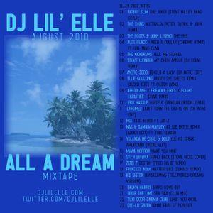 'All A Dream' Summer 2010