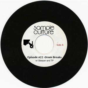Sample Culture - Episode #22 Drum Breaks