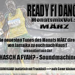 Ready fi Dance? Vol.2 MÄRZ