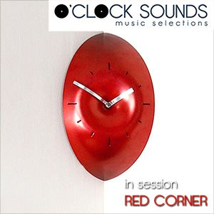 O'CLOCK SOUNDS in session RED CORNER