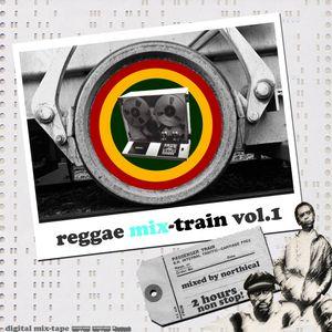 Reggae mix-train vol.1