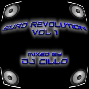 Euro Revolution Vol 1 (Mixed by Dj Cillo)