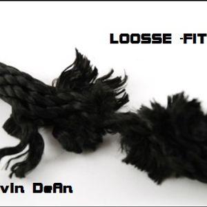 Loose Fittings - CaLvIn DeAn