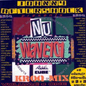 Nu-Wave 101 Vol. 1 - 80s Classic KROQ New Wave Flashbacks by DJ Johnny Aftershock