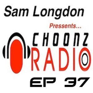 Sam Longdon Choonz EP37 29th June 2015