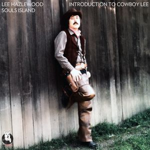 Lee Hazlewood - Souls Island /PD Introduction to Cowboy Lee/