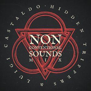 Hidden Trippers & Luigi Castaldo - NON CONVENTIONAL SOUNDS - Naples Dj set