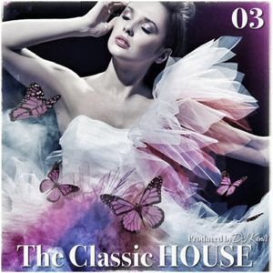 DJ KENTS - The Classic HOUSE 03 Third 20130726