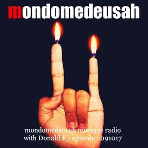 mondomedeusah musique radio with Donald K - episode 091017