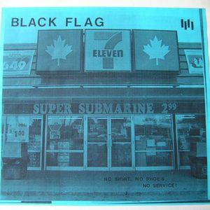 Black Flag – No Shirt, No Shoes, No Service!