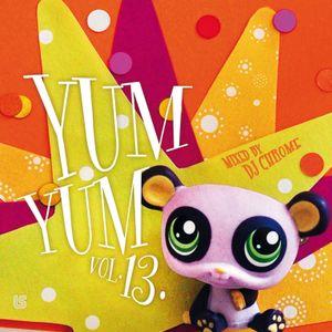 Chrome - YUM YUM Vol. 13