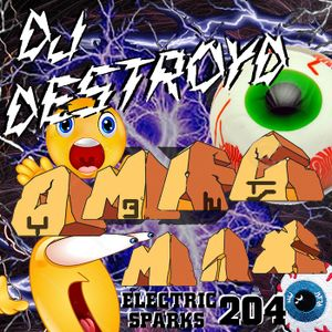 Electric Sparks 204 Mixed By DJ DestroyD (OMFG Mix)