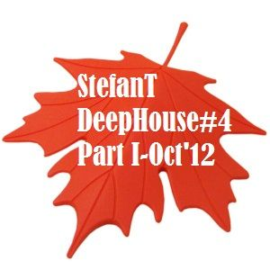 StefanT- Deep House #4 (Oct'12)