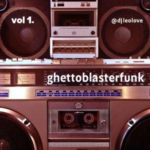 Ghetto Blaster Funk Vol 1 Side B
