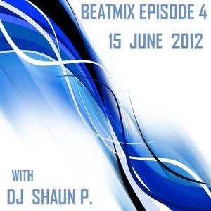 DJ SHAUN's BEATMIX EPISODE 4 (15 JUNE, 2012)
