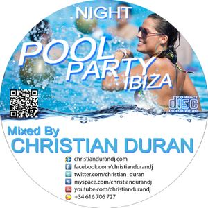 CHRISTIAN DURÁN - LIVE@IBIZA POOL PARTY NIGHT (02-06-12)