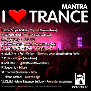 I Love Trance EP 13 mixed by Dj Mantra