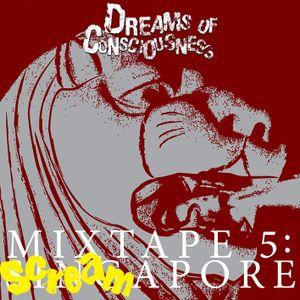Mixtape 5: Screamapore