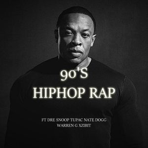 90'S HIPHOP RAP ft DR DRE, SNOOP, TUPAC, NATE DOGG, WARREN G AND XZIBIT