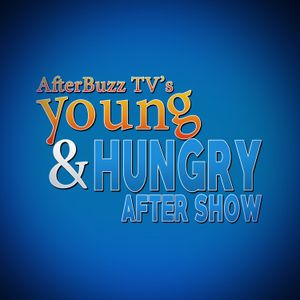 Young And Hungry S:4   Young & Screwed E:10   AfterBuzz TV AfterShow