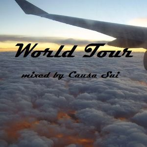 World Tour -- mixed by Causa Sui