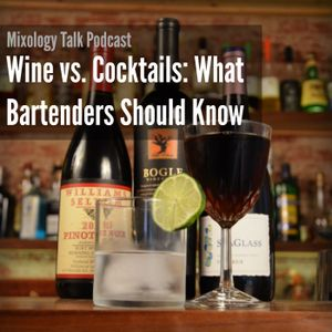 50 - Wine vs. Cocktails: What Bartenders Should Know