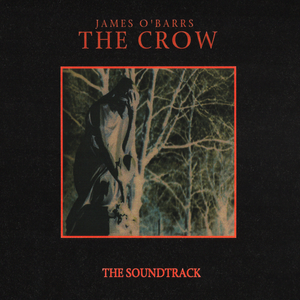 James O'Barr's THE CROW (IN-D FILMS Soundtrack Album) [1998]