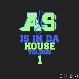 DJ AS IS IN DA HOUSE | VOLUME ONE
