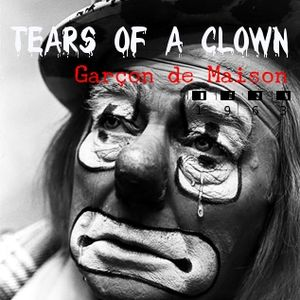 Tears of a Clown By Garçon de Maison ➀➈➏➌