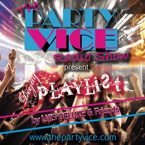 #1 Podcast VICE Radio Show - DEEJAY PLAYLIST by Luis Deluxe