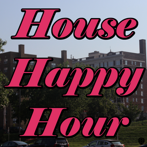 House Happy Hour: 8/20/2014