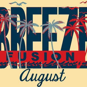 BREEZE FUSION - hosted by Mikel Vert august 2012