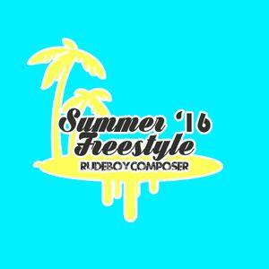 Summer 16 Freestyle Mix