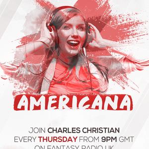 Americana Show With Charles Christian - August 13 2020 www.fantasyradio.stream