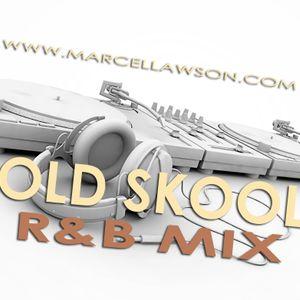 OLD SKOOL R&B MIX
