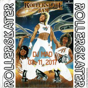 DJ MAD - RollerSkateJam 03.11.2017 MojoClub