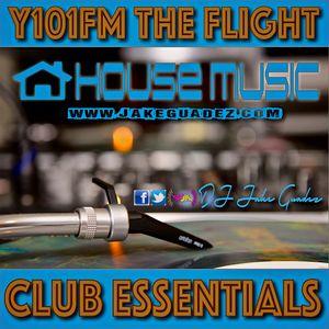 Y101FM THE FLIGHT Club Essentials (Episode 6/27/15 MIX SET 2)