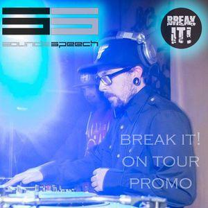 SOUNDS SPEECH - BREAK IT! on Tour Promo mix