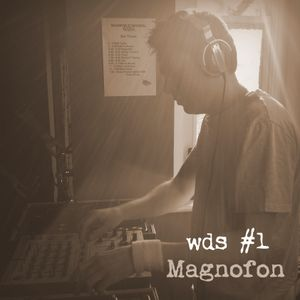 WDS #1: Magnofon (June 2013)