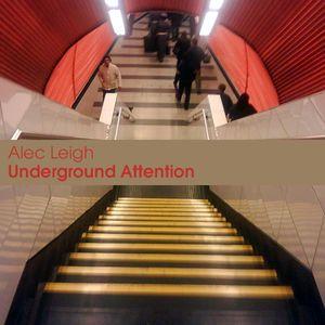Underground Attention