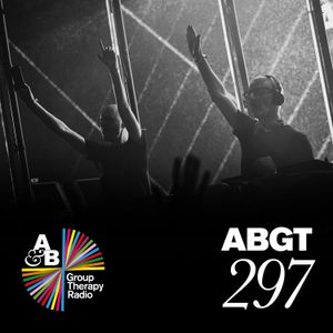 Group Therapy 297 with Above & Beyond and Andrew Bayer