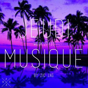 Jeudi Musique // Week 27.15 by Zic Zag