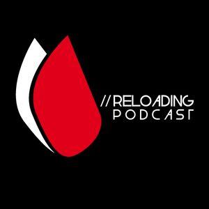 //Reloading-Podcast//-Chapt.097-Guest- Logotech (Ketra/Reloading..)